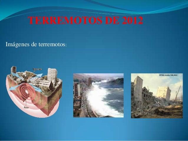 TERREMOTOS DE 2012Imágenes de terremotos: