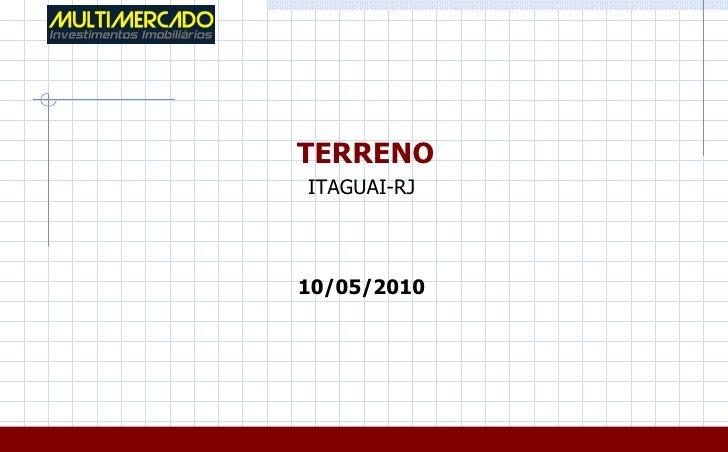 TERRENOITAGUAI-RJ10/05/2010