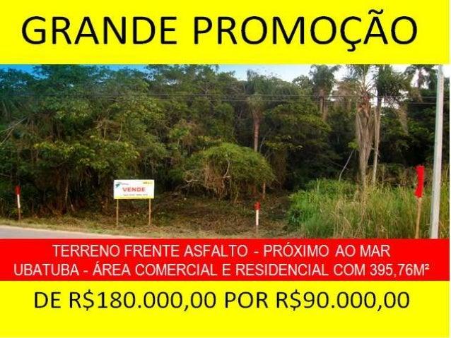 PROMOÇÃO 50% DE DESCONTO - VENDO TERRENO RESIDENCIAL E COMERCIAL A 400 METROS DA PRAIA DE UBATUBA - SÃO FRANCISCO DO SUL -...