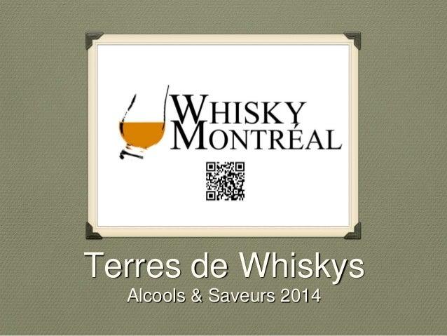 Terres de Whiskys Alcools & Saveurs 2014