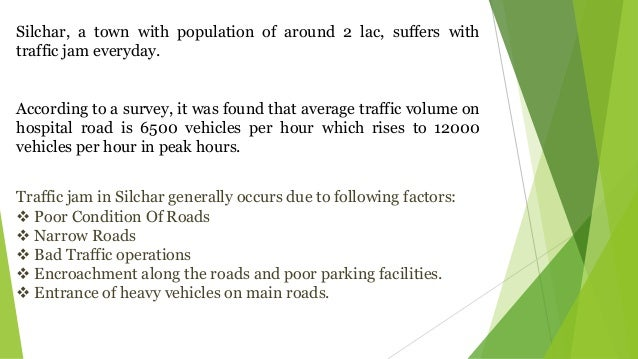 Traffic problem of Silchar
