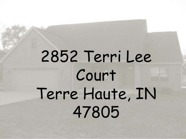 2852 Terri Lee Court Terre Haute, IN 47805