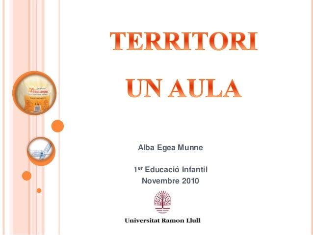 Alba Egea Munne 1er Educació Infantil Novembre 2010
