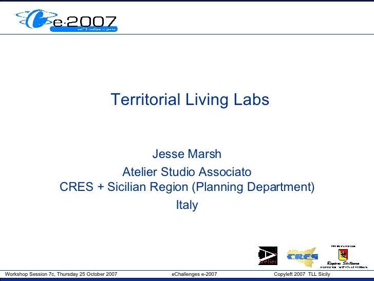 Territorial Living Labs Jesse Marsh Atelier Studio Associato CRES + Sicilian Region (Planning Department) Italy