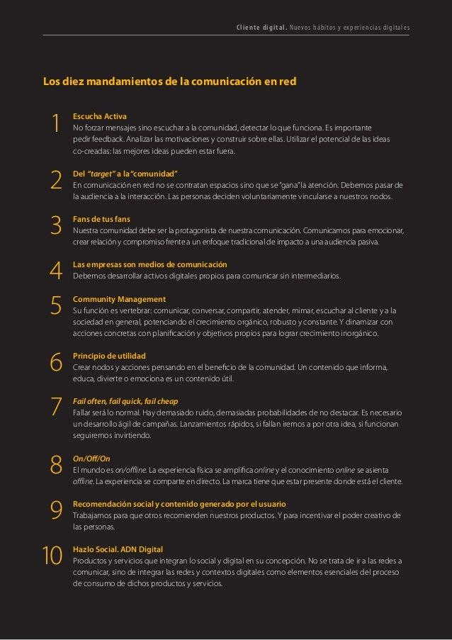 T R ANS F O RMA C I ÓN d i g i t a l 13  Los diez mandamientos de la comunicación en red  Escucha Activa  No forzar mensaj...