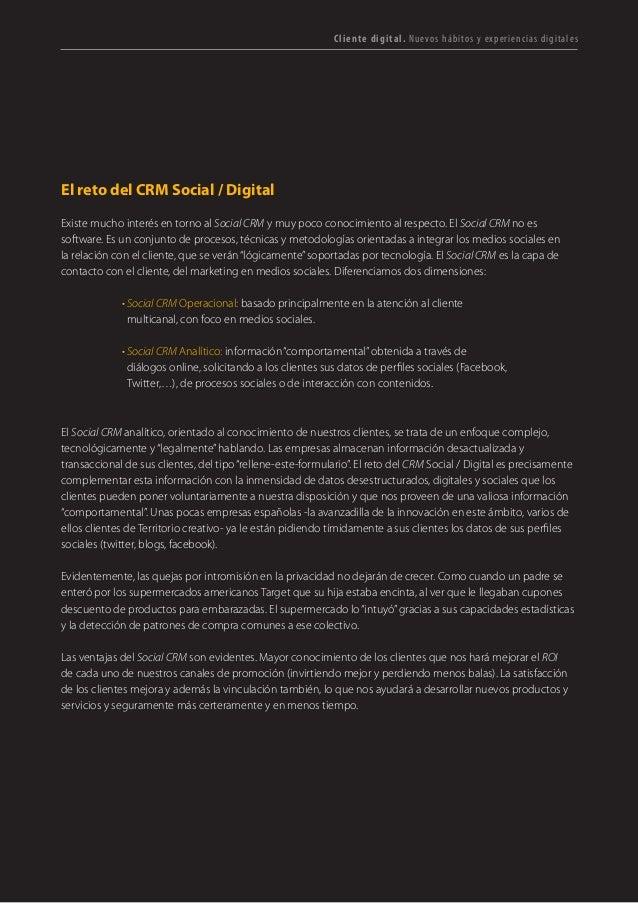 T R ANS F O RMA C I ÓN d i g i t a l 17  El reto del CRM Social / Digital  Existe mucho interés en torno al Social CRM y m...