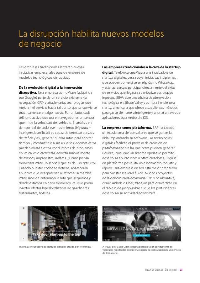 T R ANS F O RMA C I ÓN d i g i t a l 23  Las empresas tradicionales lanzarán nuevas  iniciativas empresariales para defend...
