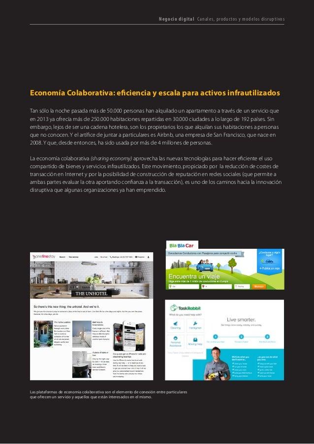 T R ANS F O RMA C I ÓN d i g i t a l 24  Negocio digital Canales, productos y modelos disruptivos  Economía Colaborativa: ...