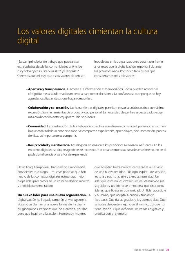 T R ANS F O RMA C I ÓN d i g i t a l 30  Los valores digitales cimientan la cultura  digital  ¿Existen principios de traba...