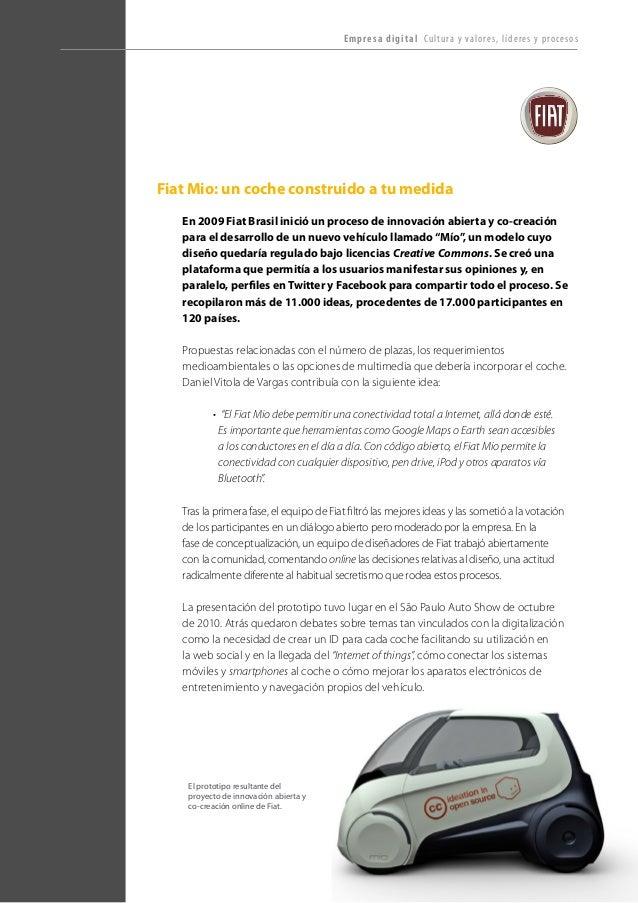 T R ANS F O RMA C I ÓN d i g i t a l 33  Fiat Mio: un coche construido a tu medida  En 2009 Fiat Brasil inició un proceso ...