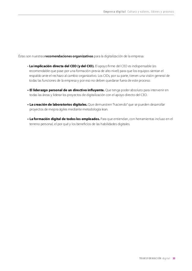 T R ANS F O RMA C I ÓN d i g i t a l 35  Éstas son nuestras recomendaciones organizativas para la digitalización de la emp...