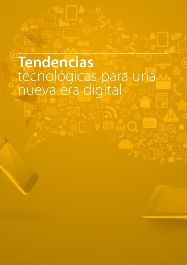 T R ANS F O RMA C I ÓN d i g i t a l 42  Tendencias  tecnológicas para una  nueva era digital
