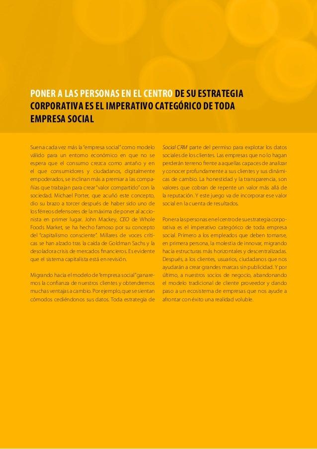 PONER A LAS PERSONAS EN EL CENTRO DE SU ESTRATEGIA  CORPORATIVA ES EL IMPERATIVO CATEGÓRICO DE TODA  EMPRESA SOCIAL  Suena...