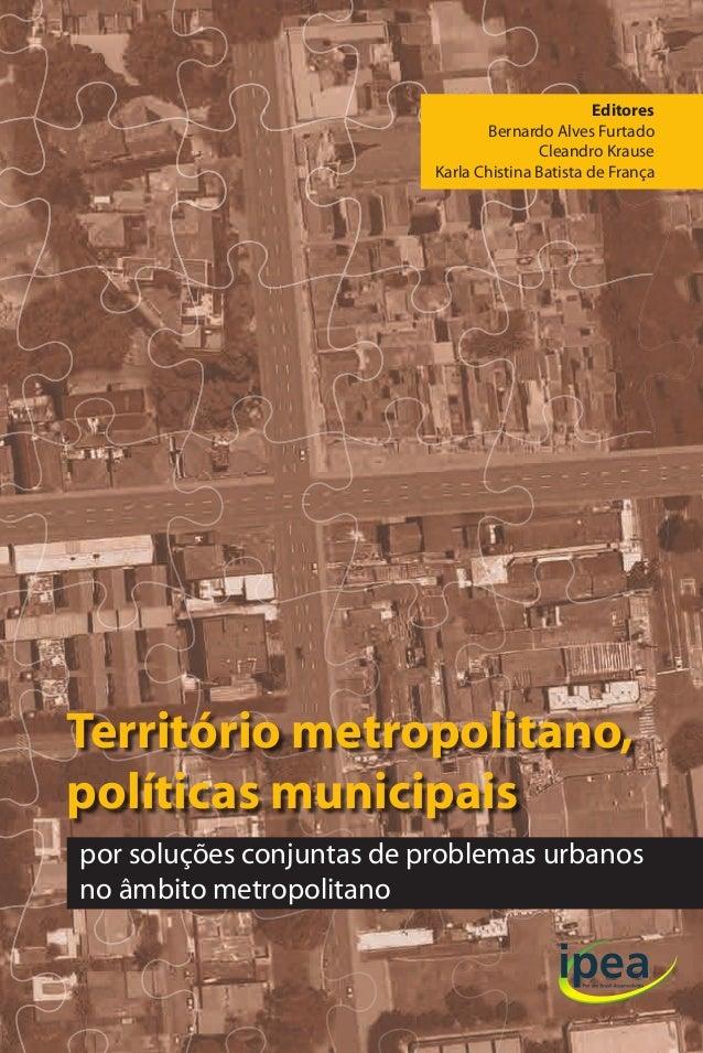 Ana Lúcia Rodrigues Alvaro Luis dos Santos Pereira Bernardo Alves Furtado Cleandro Krause Frederico Ferreira Fonseca Pedro...