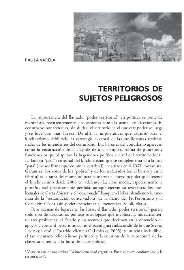 """PAULA VARELATERRITORIOS DESUJETOS PELIGROSOSLa importancia del llamado """"poder territorial"""" en política se pone demanifiest..."""