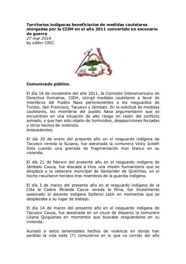 Territorios indígenas beneficiarios de medidas cautelares otorgadas por la CIDH en el año 2011 convertido en escenario de ...