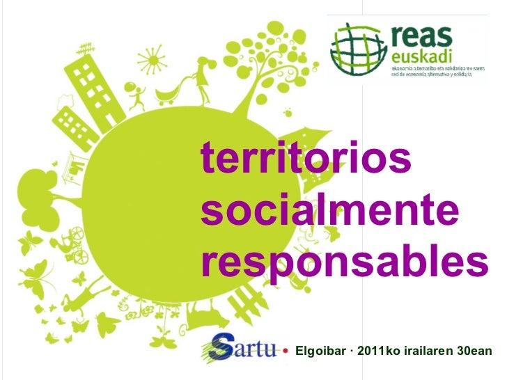 territoriossocialmenteresponsables   Elgoibar · 2011ko irailaren 30ean