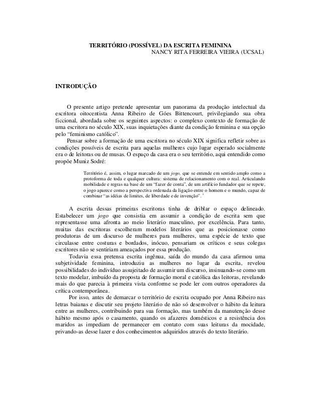 TERRITÓRIO (POSSÍVEL) DA ESCRITA FEMININA NANCY RITA FERREIRA VIEIRA (UCSAL)  INTRODUÇÃO O presente artigo pretende aprese...