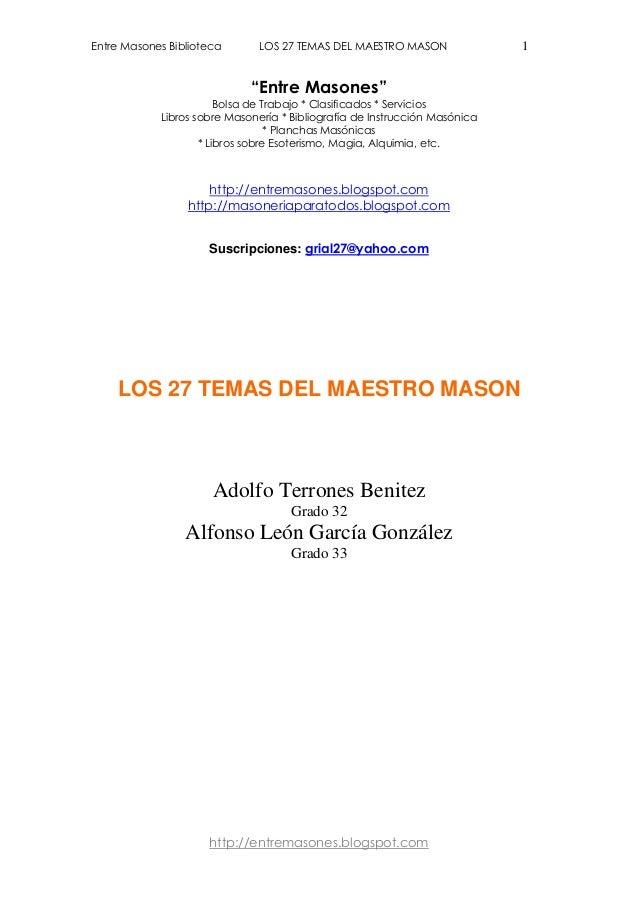 """Entre Masones Biblioteca LOS 27 TEMAS DEL MAESTRO MASON 1  """"Entre Masones""""  Bolsa de Trabajo * Clasificados * Servicios  L..."""