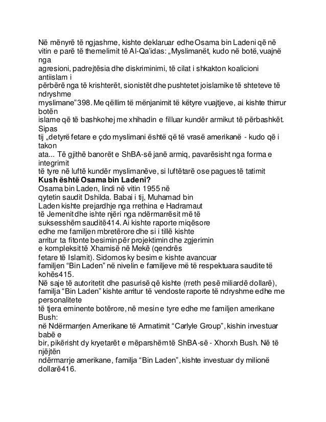 """Në mënyrë të ngjashme, kishte deklaruar edhe Osama bin Ladeni që në vitin e parë të themelimit të Al-Qa'idas: """"Myslimanët,..."""