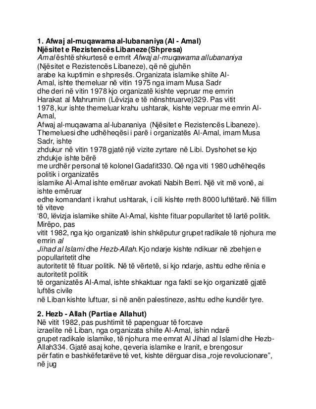 1. Afwaj al-muqawamaal-lubananiya (Al - Amal) Njësitet e RezistencësLibaneze(Shpresa) Amal është shkurtesë e emrit Afwaj a...
