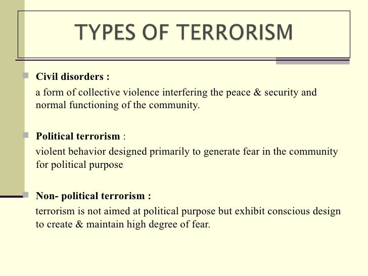 terrorism policies and influences essay Home free essays terrorism policies and influences terror is one that inspires fear or a frightening aspect the use of terrorism goes back further than just the 9/11 events that we are so profound to recall when you mention terrorism.
