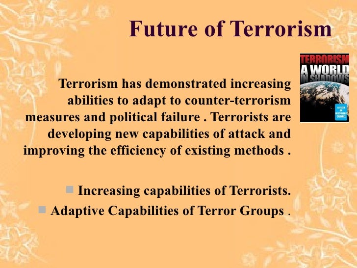 the growing trend of terrorism and its different modes Tourism trends: tourism, culture and cultural  tourism trends: tourism, culture and cultural routes  mechanisms the trend towards the growing importance of.