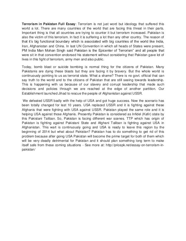 essay on terrorism in pakistan terrorism in pakistan full essay terrorism is not just word but ideology  that suffered this