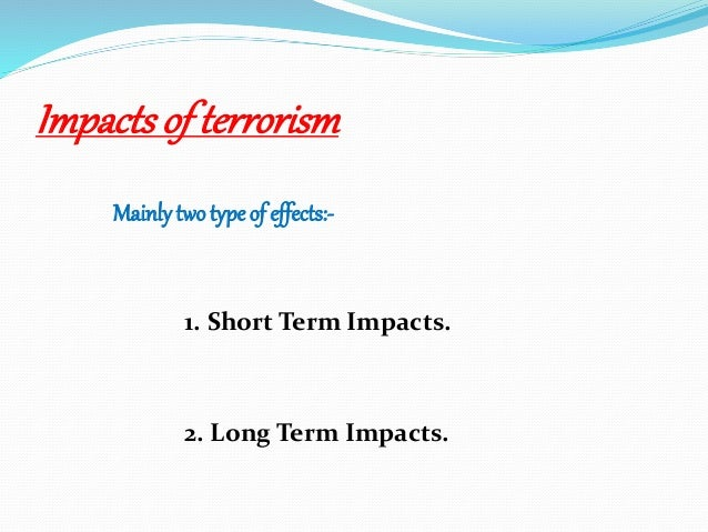 terrorism and global business Effects of terrorism on the international business in nigeria  is to find out how terrorism affect international business in nigeria in terms of  and the global .