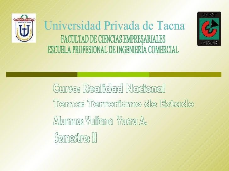 Universidad Privada de Tacna FACULTAD DE CIENCIAS EMPRESARIALES ESCUELA PROFESIONAL DE INGENIERÍA COMERCIAL Curso: Realida...
