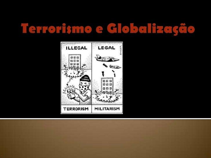 Terrorismo e Globalização<br />