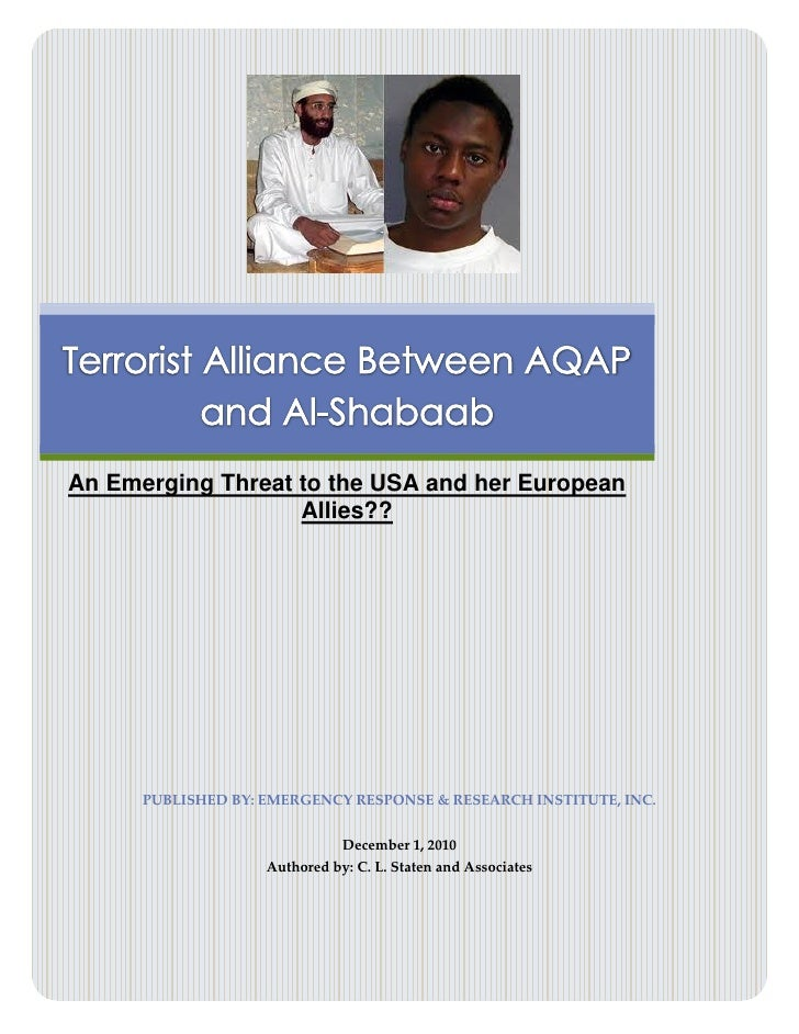 Terrorist Alliance Between AQAP and Al-Shabaab                                      An Emerging Threat to the USA and h...