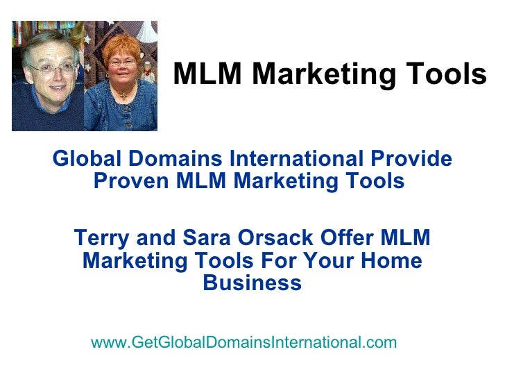 MLM Marketing Tools Global Domains International Provide Proven MLM Marketing Tools  Terry and Sara Orsack Offer MLM Marke...