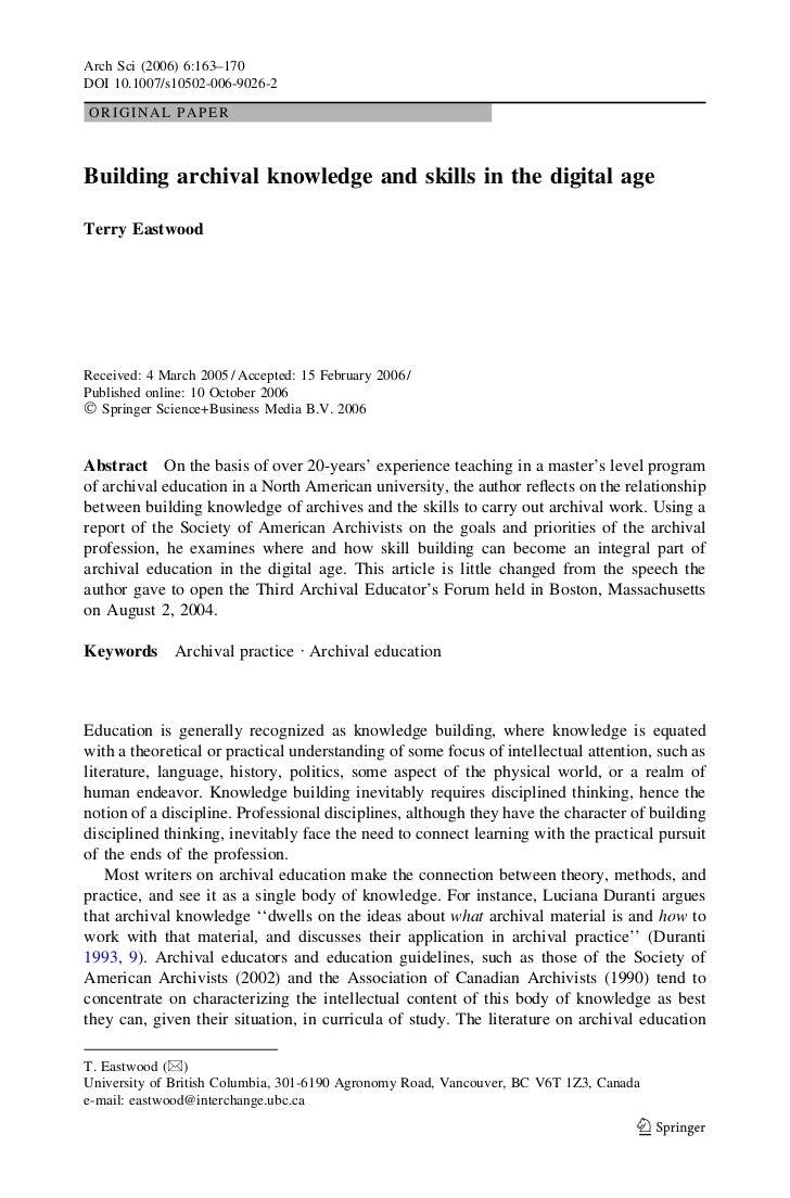 Arch Sci (2006) 6:163–170DOI 10.1007/s10502-006-9026-2ORIGINAL PAPERBuilding archival knowledge and skills in the digital ...