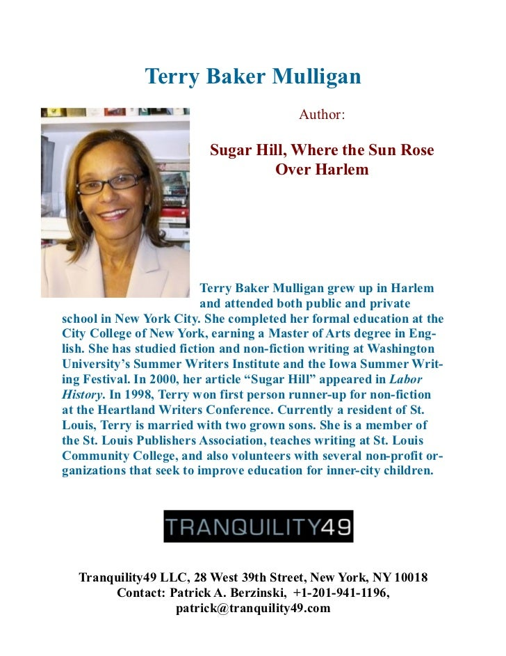 Terry Baker Mulligan                                         Author:                         Sugar Hill, Where the Sun Ros...