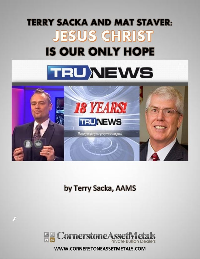 TERRY SACKA AND MAT STAVER: IS OUR ONLY HOPE by Terry Sacka, AAMS '
