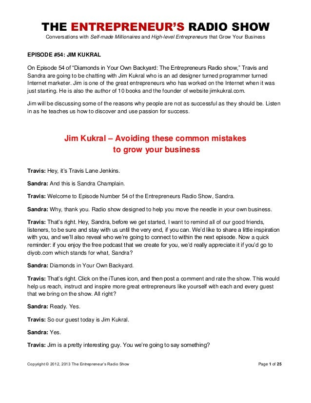 THE ENTREPRENEUR'S RADIO SHOW Conversations with Self-made Millionaires and High-level Entrepreneurs that Grow Your Busine...