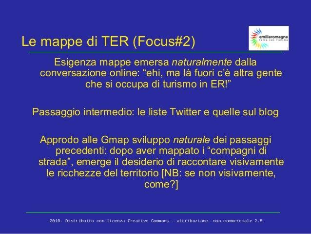 """Le mappe di TER (Focus#2) Esigenza mappe emersa naturalmente dalla conversazione online: """"ehi, ma là fuori c'è altra gente..."""