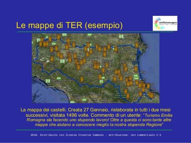 Le mappe di TER (esempio) La mappa dei castelli. Creata 27 Gennaio, rielaborata in tutti i due mesi successivi, visitata 1...