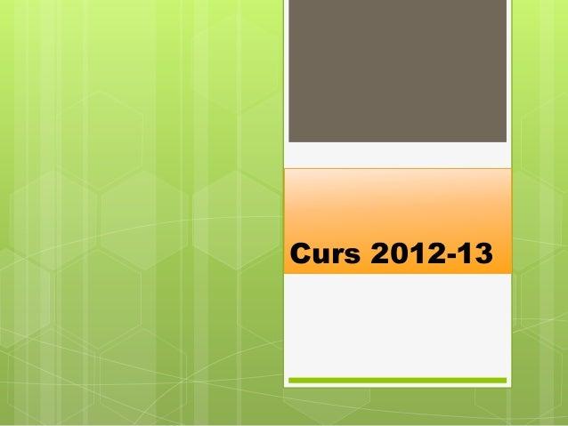 Curs 2012-13