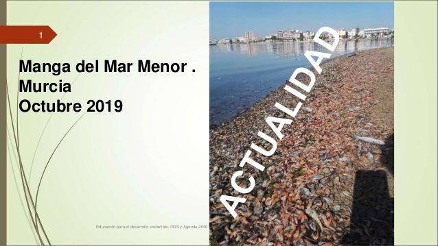 Educación para el desarrollo sostenible. ODS y Agenda 2030. Proyecto Atlántida. Alfonso Cortés 1 Manga del Mar Menor . Mur...