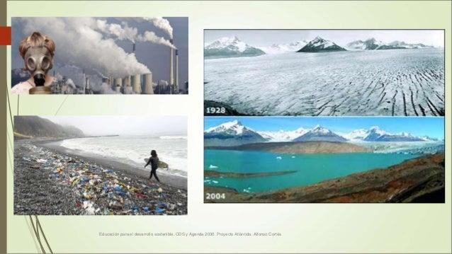 Educación para el desarrollo sostenible. ODS y Agenda 2030. Proyecto Atlántida. Alfonso Cortés 7