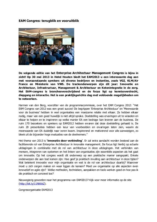 EAM Congres: terugblik en vooruitblikDe volgende editie van het Enterprise Architectuur Management Congres is bijna inzich...