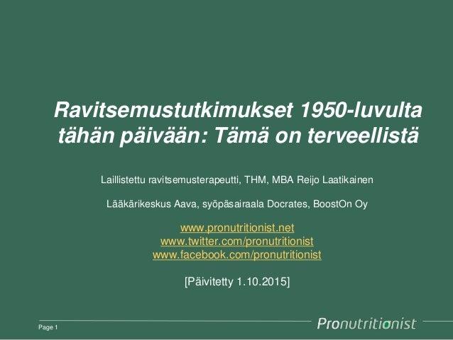 Ravitsemustutkimukset 1950-luvulta tähän päivään: Tämä on terveellistä Laillistettu ravitsemusterapeutti, THM, MBA Reijo L...
