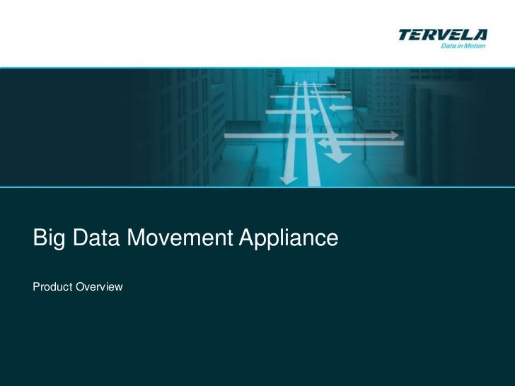 Big Data Movement ApplianceProduct Overview