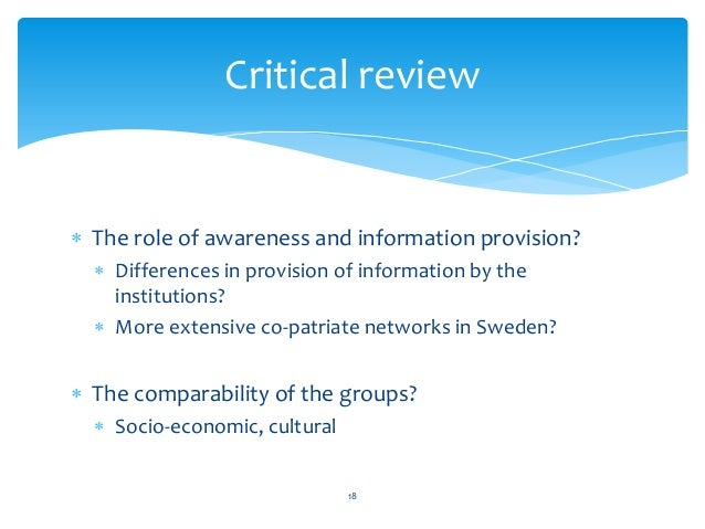  The role of awareness and information provision?  Differences in provision of information by the institutions?  More e...