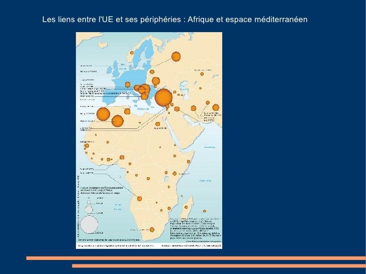 Les liens entre l'UE et ses périphéries : Afrique et espace méditerranéen