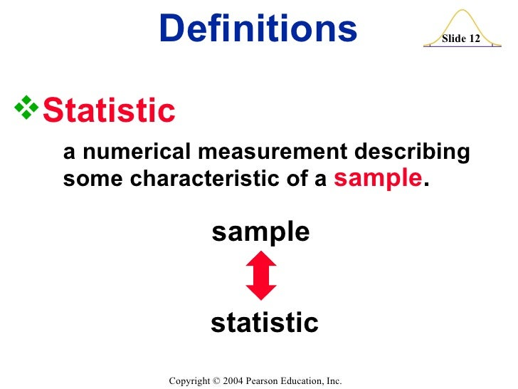 statistics definitions To learn the basic definitions used in statistics and some of its key concepts we  begin with a simple example there are millions of passenger automobiles in.