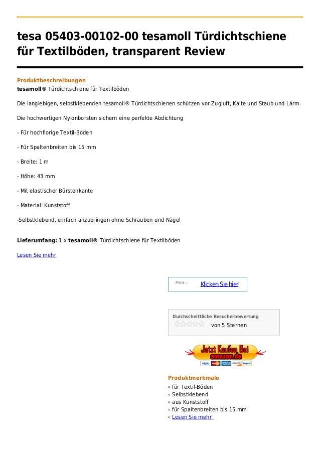 tesa 05403-00102-00 tesamoll Türdichtschienefür Textilböden, transparent ReviewProduktbeschreibungentesamoll® Türdichtschi...