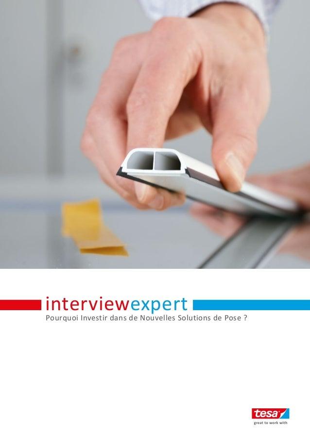 Pourquoi Investir dans de Nouvelles Solutions de Pose ? interviewexpert